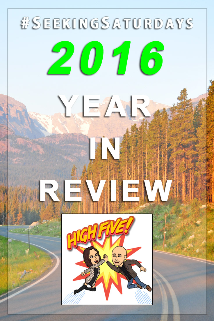 The 2016 Year in Review - Seeking Saturdays